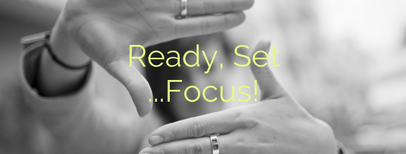 Ready, Set, Focus – Members Only